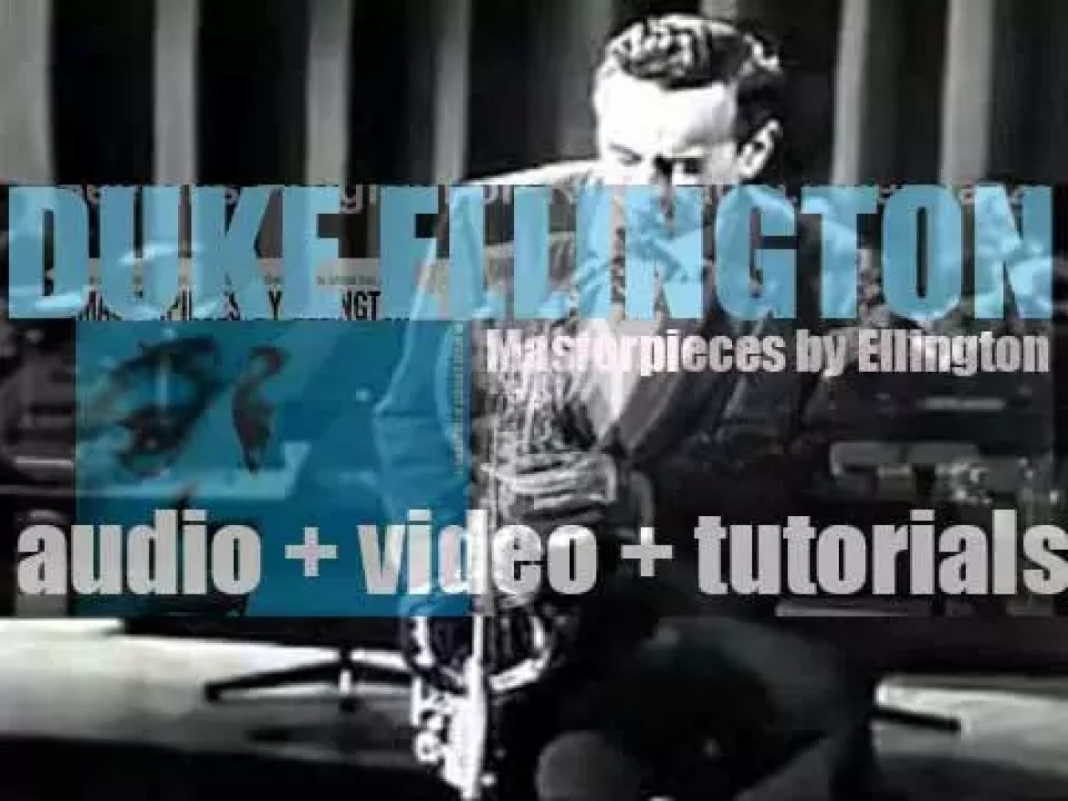 Duke Ellington records with an orchestra, 'Masterpieces by Ellington' for Columbia (1951)
