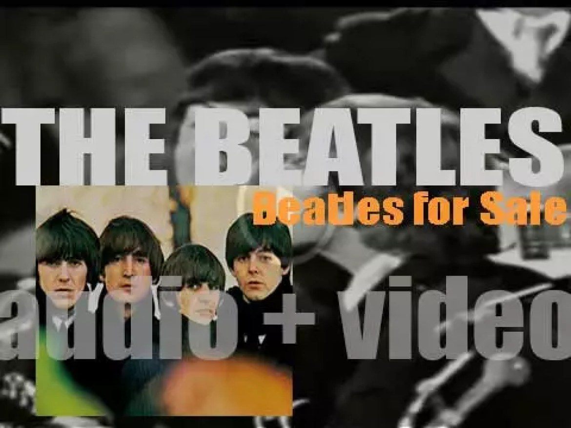 The Beatles release their fourth album : 'Beatles for Sale'  featuring  'Rock and Roll Music' and 'Eight Days a Week' (1964)