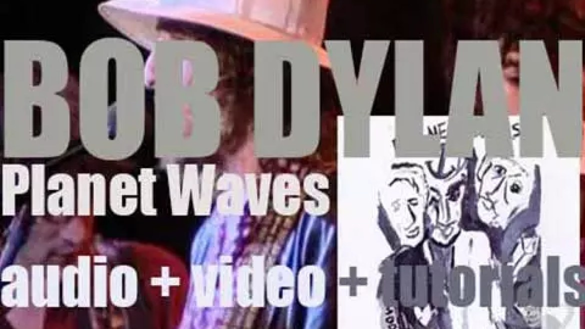 Bob Dylan releases his fourteenth album : 'Planet Waves' recorded with The Band (1974)