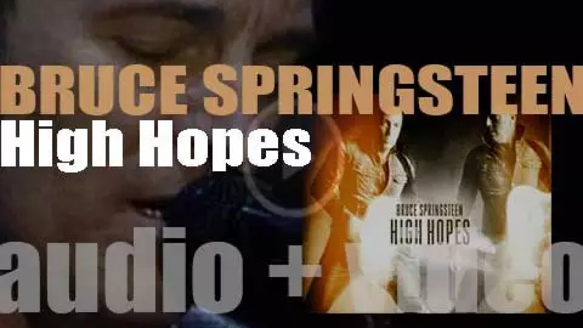 Bruce Springsteen releases his eighteenth album : 'High Hopes' featuring 'The Ghost of Tom Joad' (2014)
