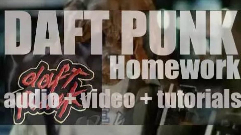 Daft Punk release their debut album : 'Homework' featuring 'Da Funk' and 'Around the World' (1997)