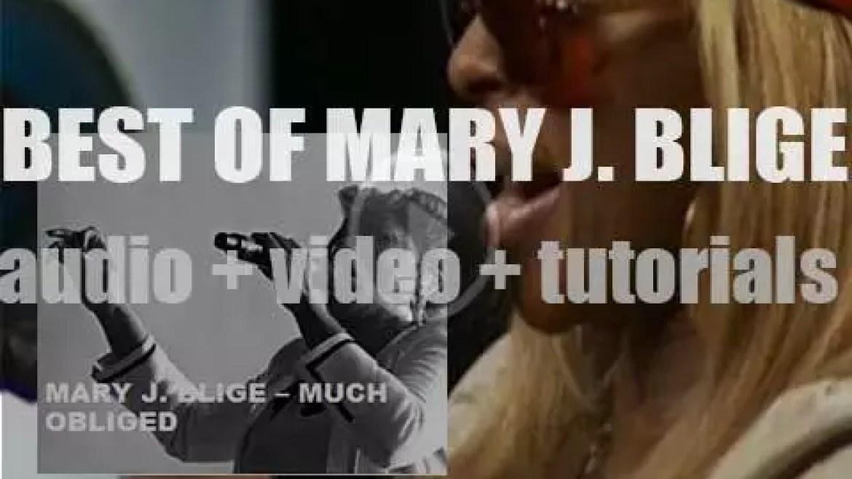 Happy Birthday Mary J Blige. 'Much Obliged'