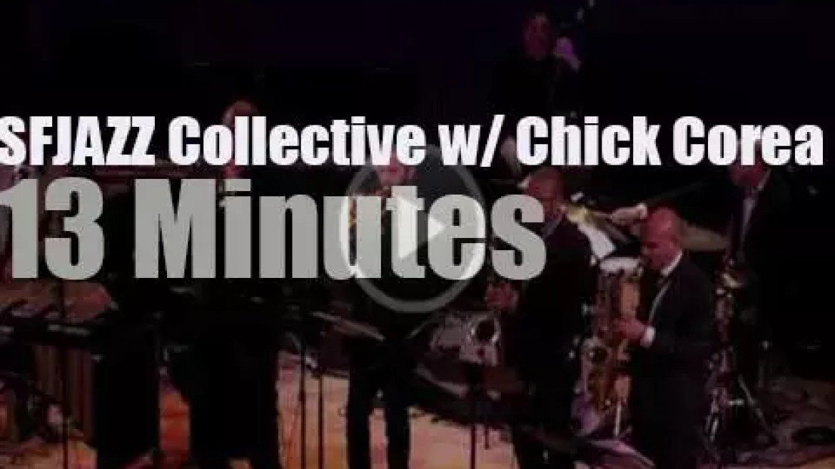 Chick Corea sits in with SFJAZZ Collective (2013)