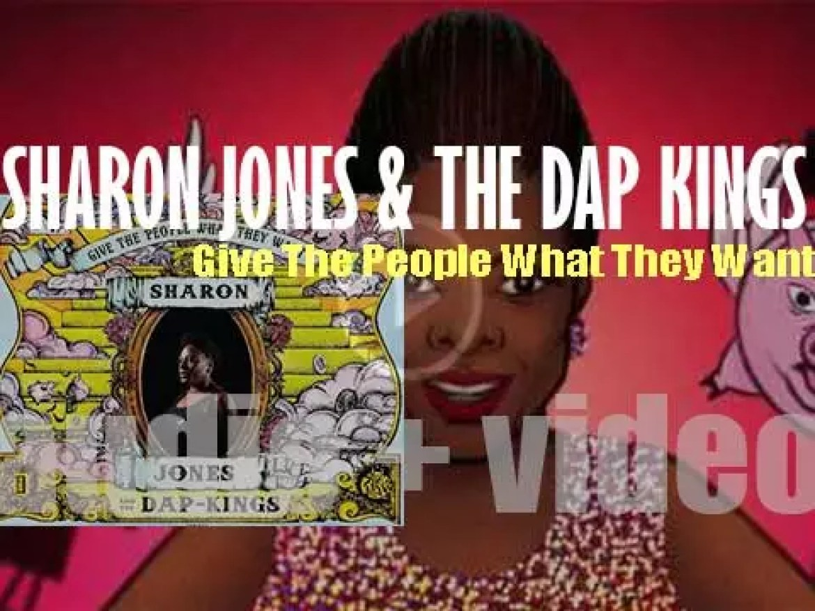 Daptone publish Sharon Jones & the Dap-Kings fifth album : 'Give the People What They Want' (2014)