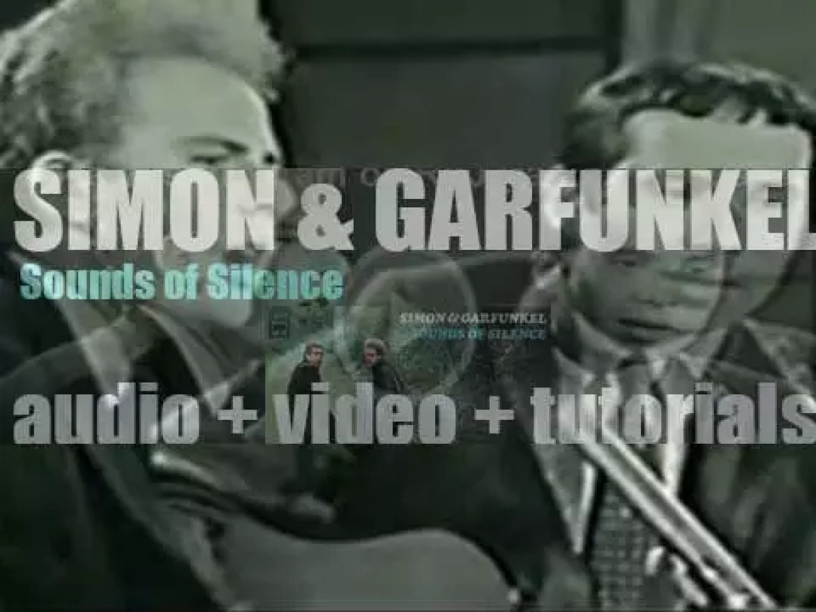 Simon & Garfunkel release their second album : 'Sounds of Silence' featuring 'The Sound of Silence,' 'Homeward Bound' and 'I Am a Rock' (1966)