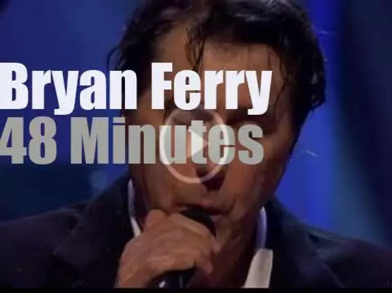BBC1 tapes Bryan Ferry (2007)