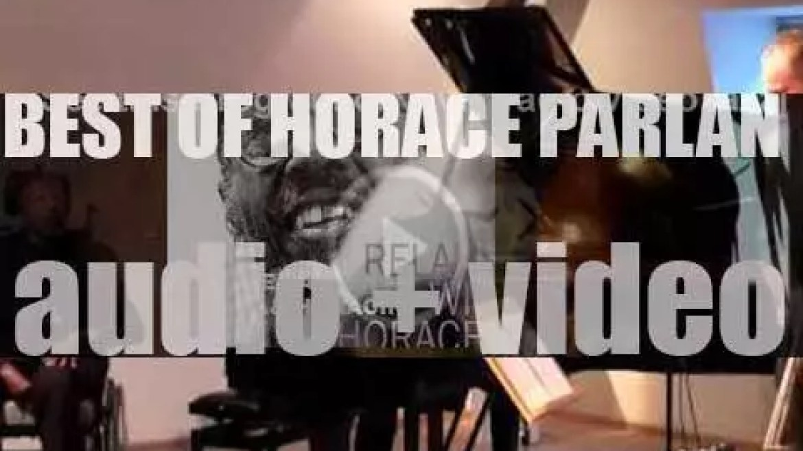 """We remember Horace Parlan. 'Movin' & Horacin"""""""