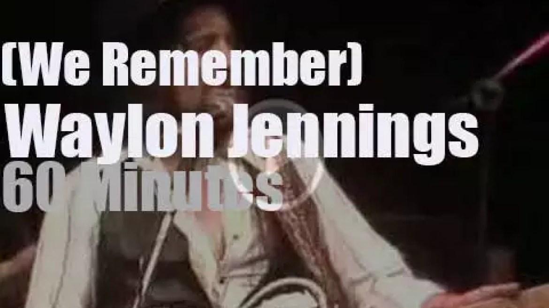 We Remember Waylon Jennings