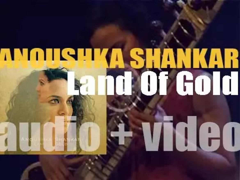 Deutsche Grammophon publish Anoushka Shankar ninth album 'Land Of Gold' (2016)