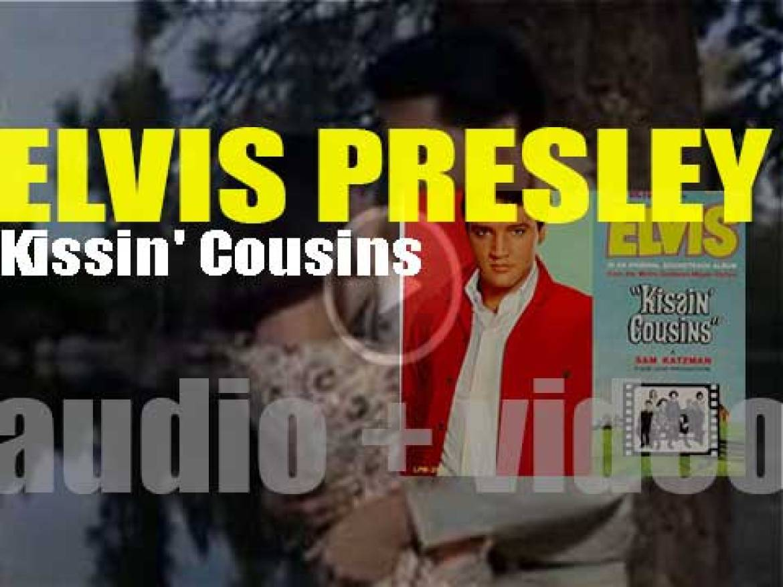 RCA release Elvis Presley' 'Kissin' Cousins,' his twentieth album (& soundtrack to the film) (1964)