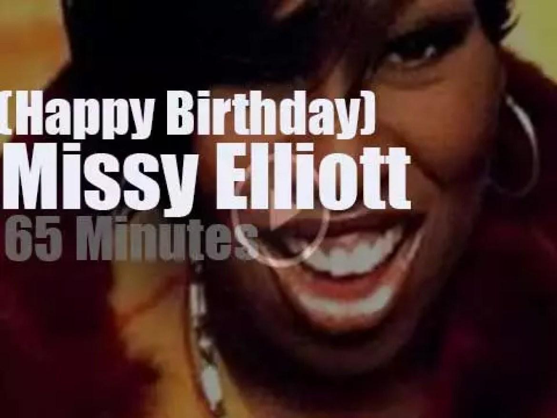 Happy Birthday  Missy Elliott