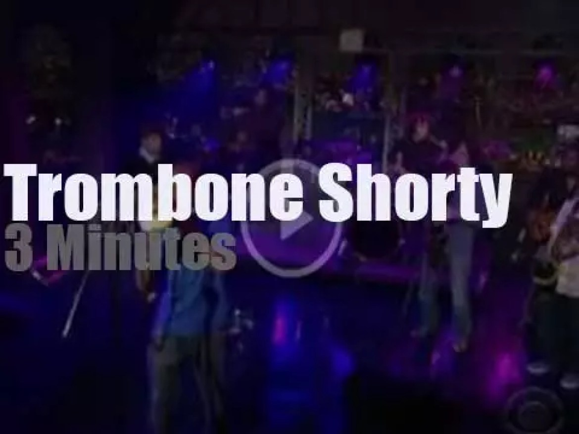 On TV today, Trombone Shorty with David Letterman (2010)
