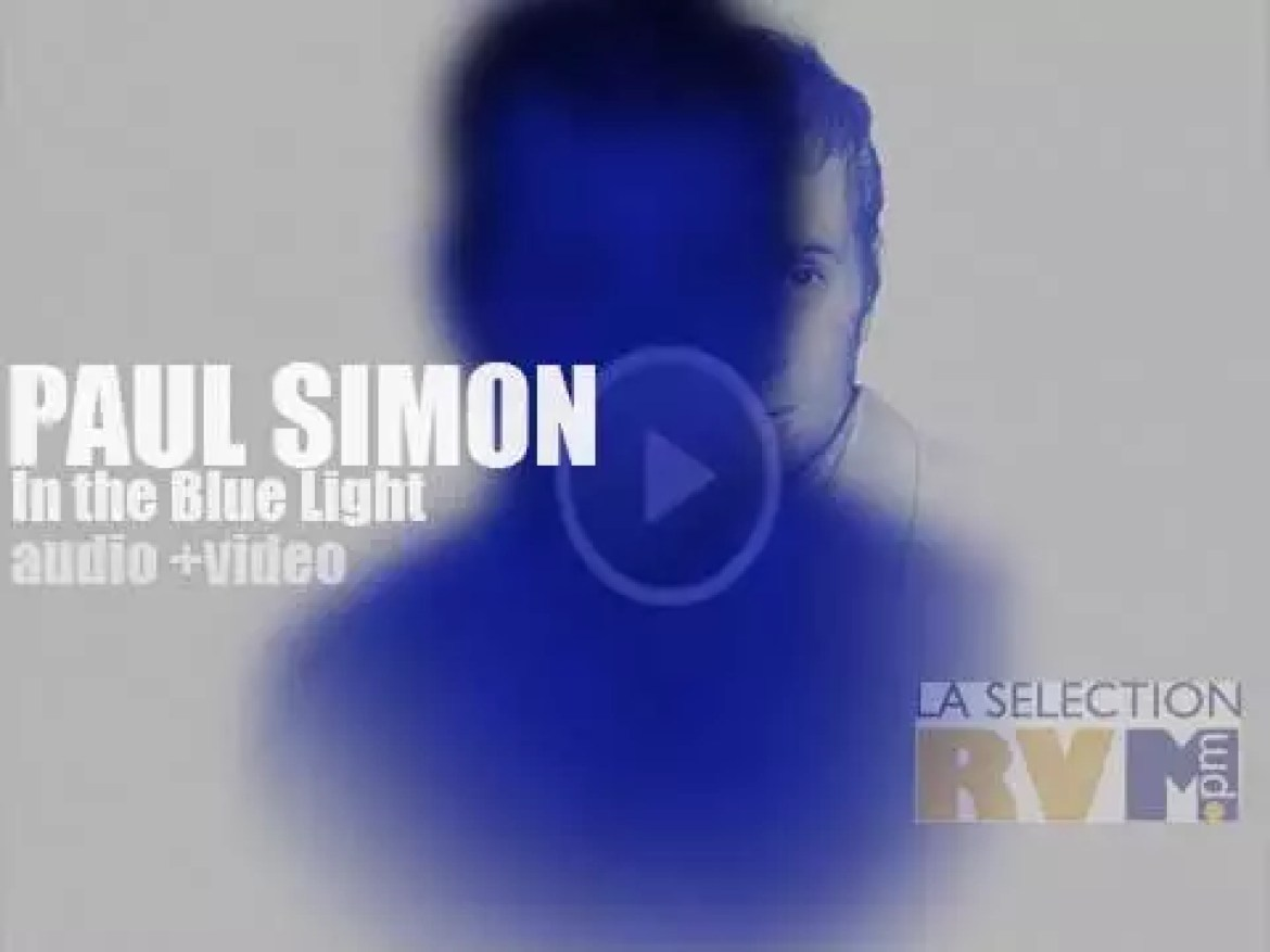 For 'In the Blue Light,' Paul Simon hires Bill Frisell, Wynton Marsalis and others to revisit several old and more obscure pieces of his catalogue. De(blue)lightful!