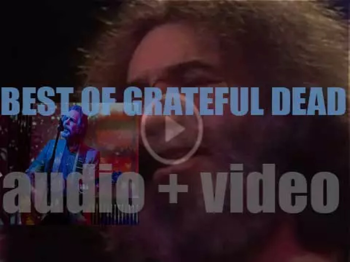 As we wish Today, a Happy Birthday to Bob Weir, the time is perfect for a 'Grateful Dead At their Bests' post