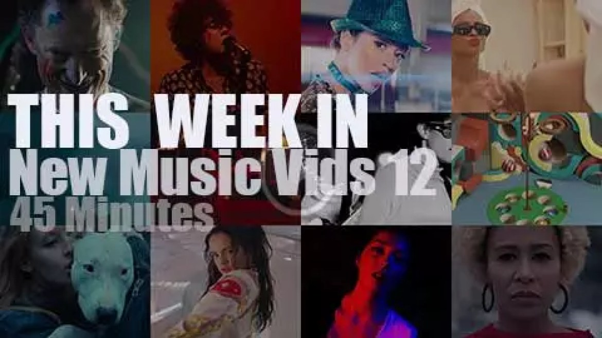 This week In New Music Videos 12