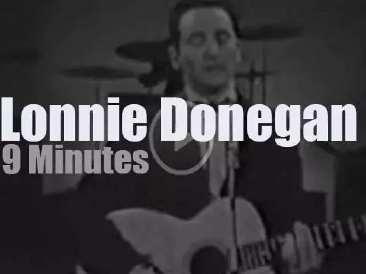 On English TV today, Lonnie Donegan at 'Putting On The Donegan' (1961)
