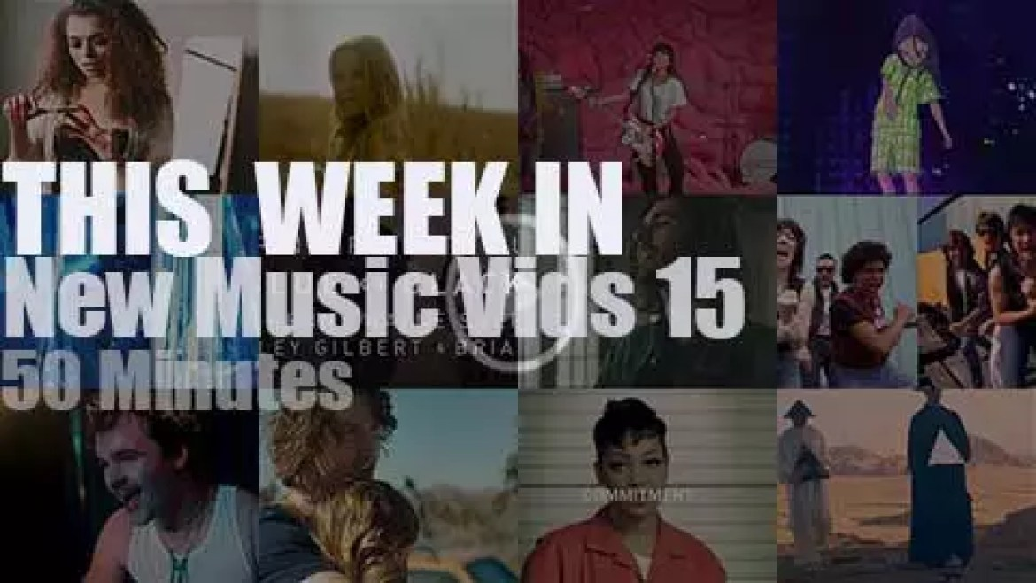This week In New Music Videos 15
