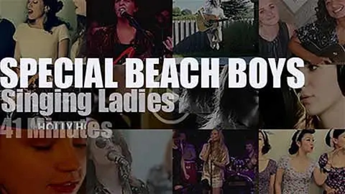 Singing Ladies Special  Beach Boys