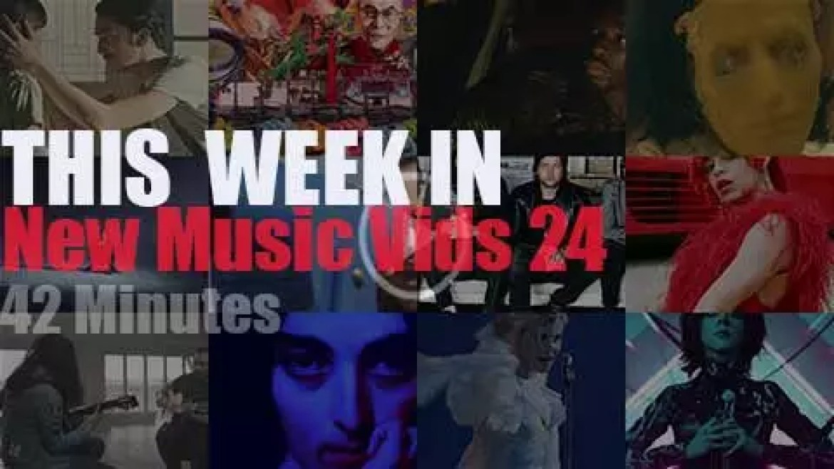This week In New Music Videos 24