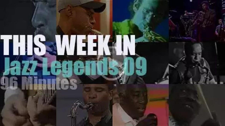 This week In Jazz Legends 09
