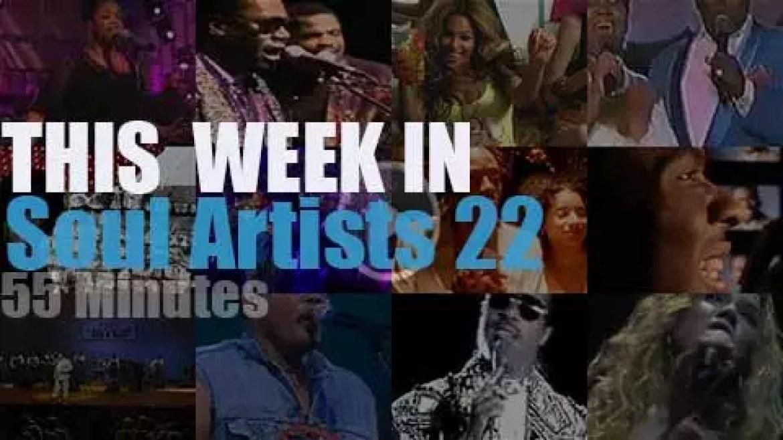 This week In Soul Artists 22