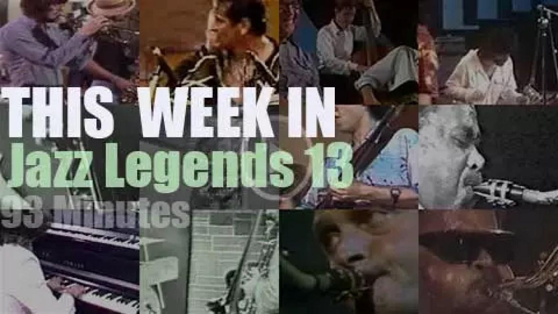 This week In Jazz Legends 13