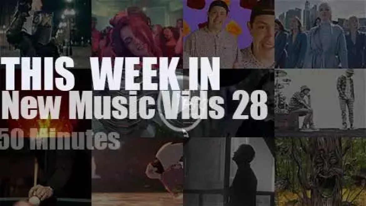 This week In New Music Videos 28