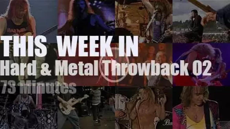 This week In 'Hard & Metal Throwback' 02