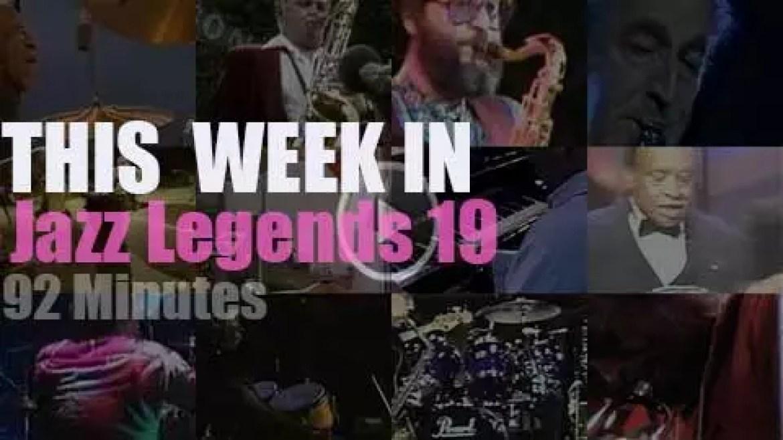 This week In Jazz Legends 19