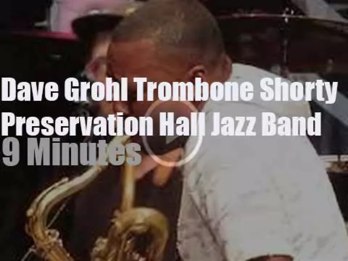 Dave Grohl sits in with Trombone Shorty and Preservation Hall Jazz Band (2018)