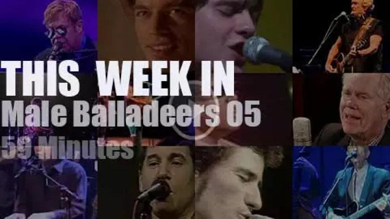 This week In Male Balladeers 05