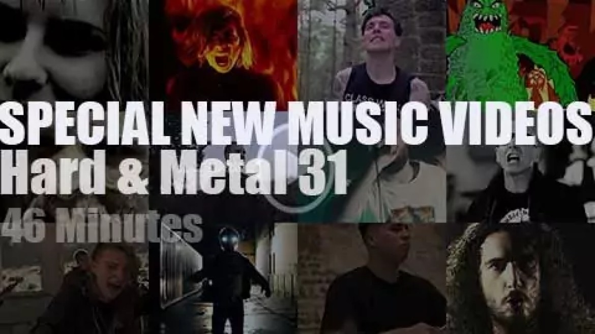 Hard & Metal Special New Music Videos 31