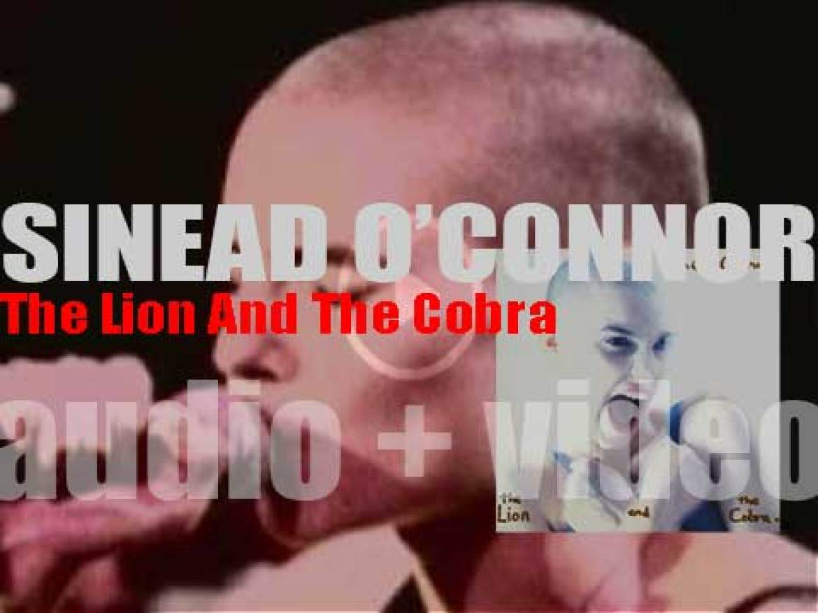 Ensign / Chrysalis publish Sinéad O'Connor's debut album : 'The Lion And The Cobra' (1987)