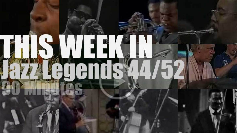 This week In Jazz Legends 44/52