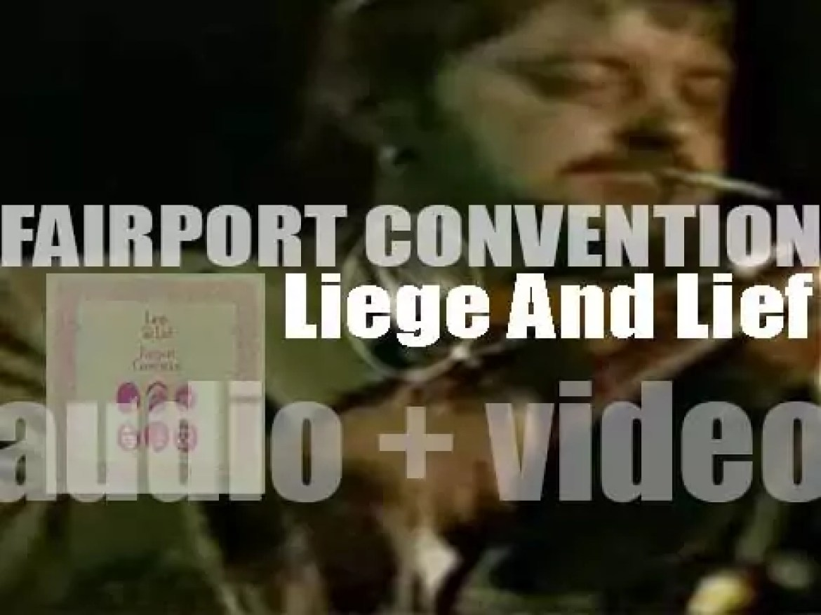 Island publish Fairport Convention's fourth album 'Liege & Lief' featuring traditional British and Celtic folk (1969)