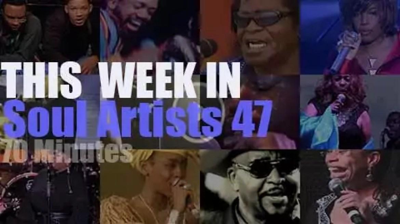 This week In Soul Artists 47