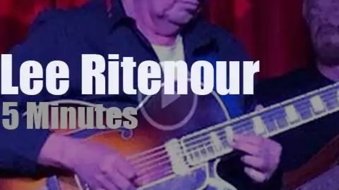 Lee Ritenour plays in Hollywood (2017)