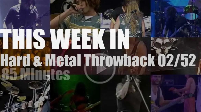 This week In  'Hard & Metal Throwback' 02/52