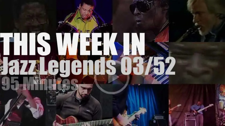 This week In Jazz Legends 03/52