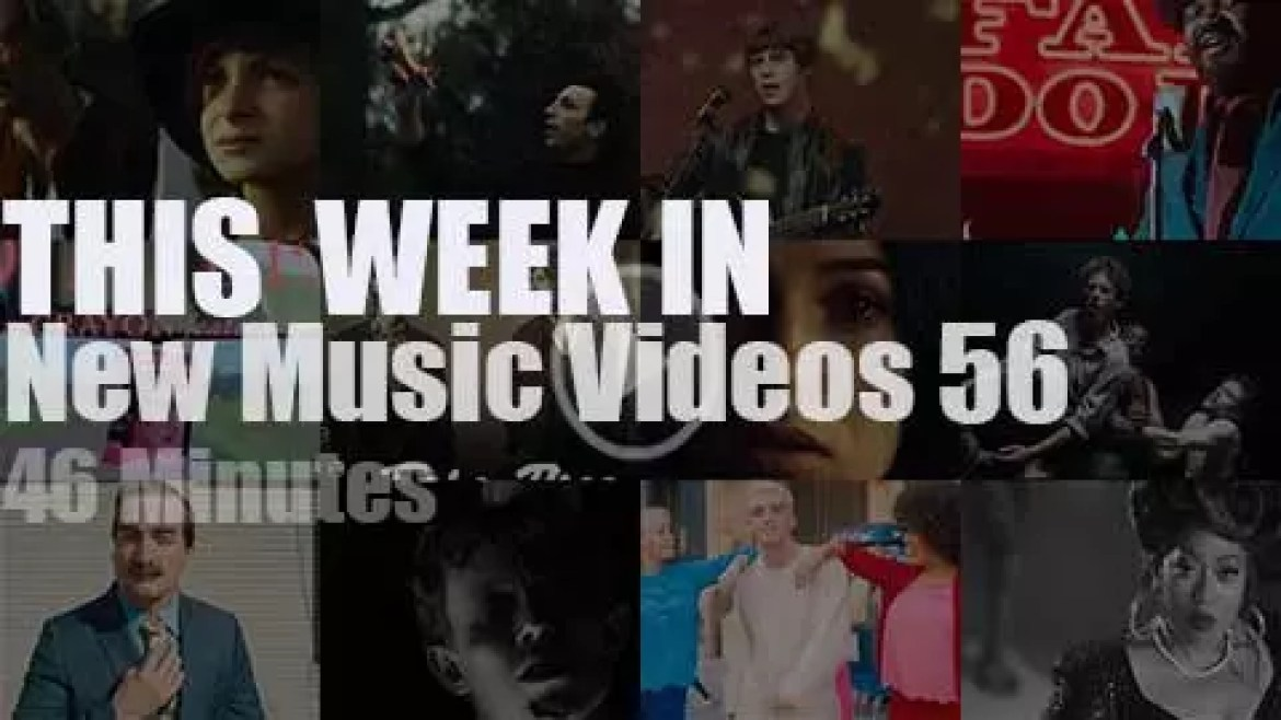 This week In New Music Videos 56