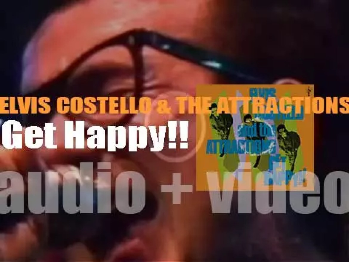 Elvis Costello & The Attractions release their third album together 'Get Happy!!' (1980)