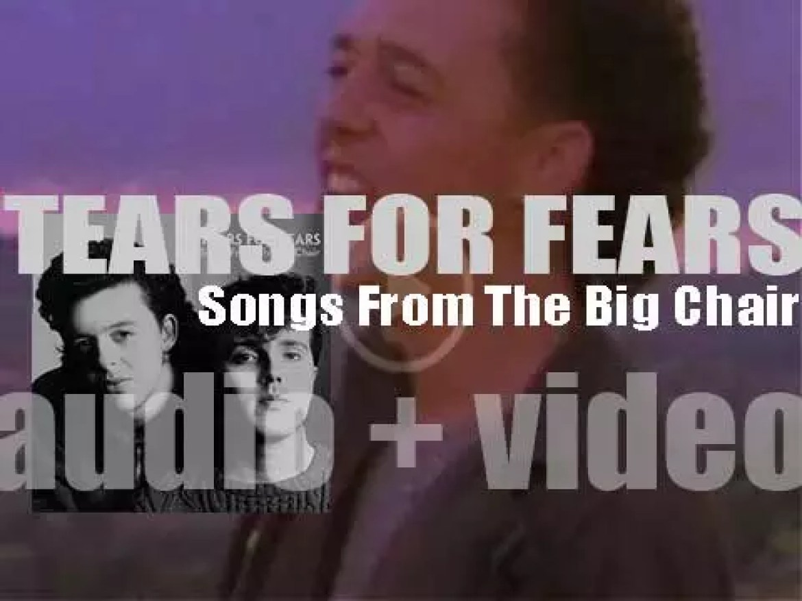 Mercury publish Tears For Fears' 'Songs from the Big Chair,' their second album featuring 'Shout' and 'Everybody Wants to Rule the World' (1985)