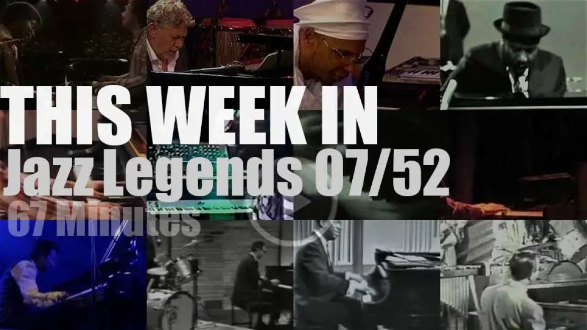 This week In Jazz Legends (Special Pianists) 07/52