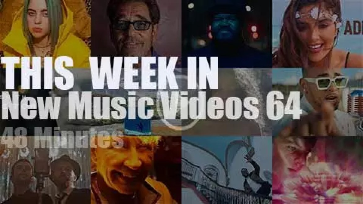 This week In New Music Videos 64