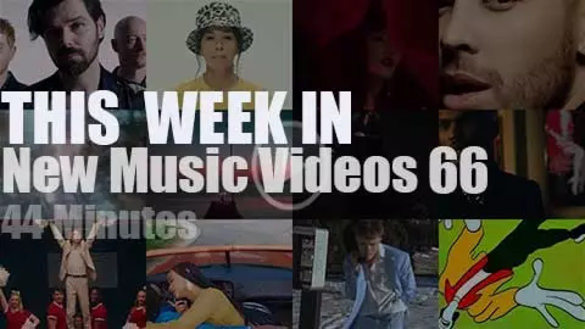 This week In New Music Videos 66