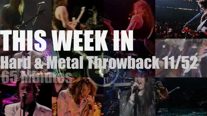 This week In  'Hard & Metal Throwback'  11/52