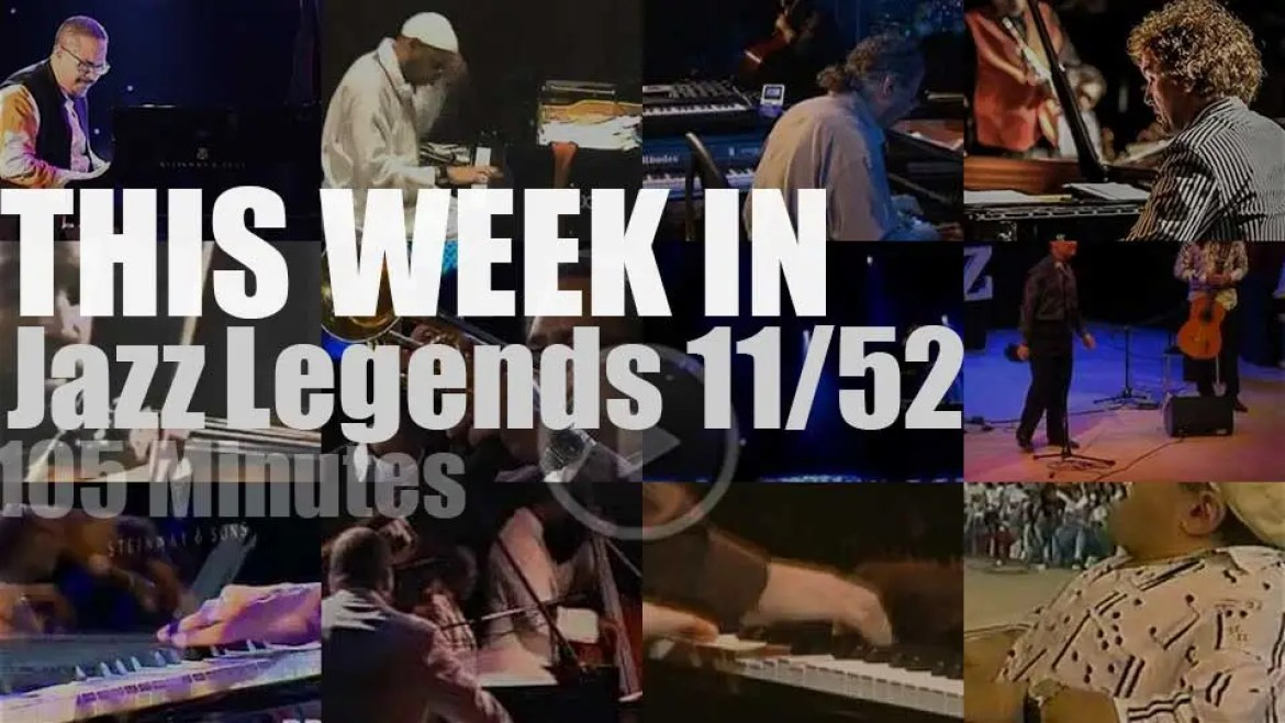 This week In Jazz Legends (special pianists) 11/52