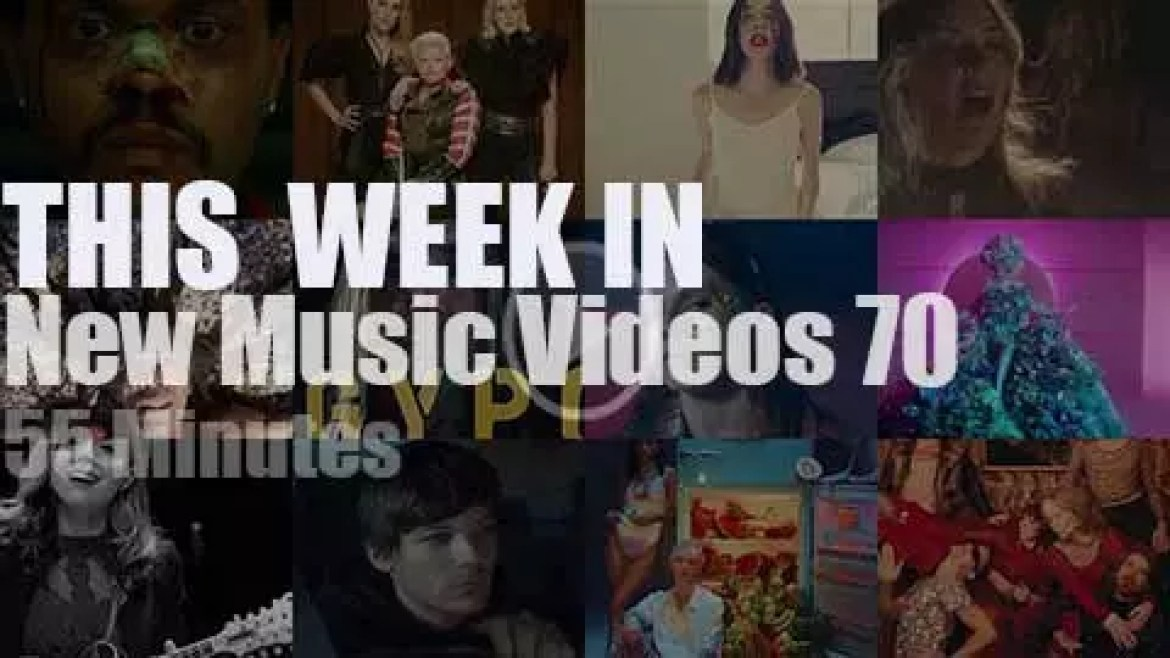 This week In New Music Videos 70