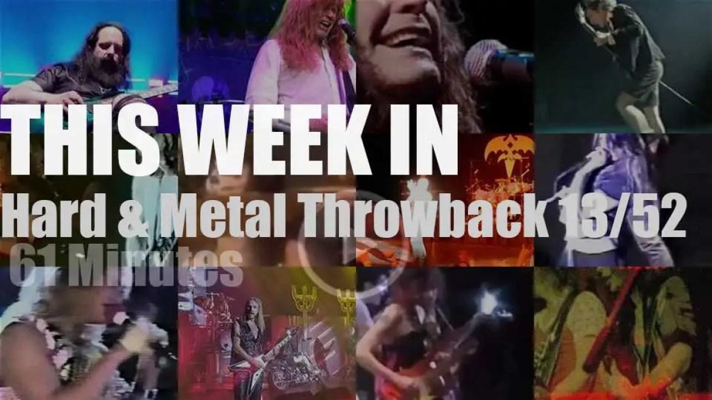 This week In  'Hard & Metal Throwback'  13/52