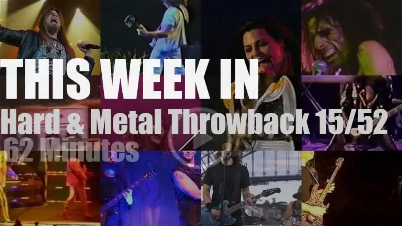 This week In  'Hard & Metal Throwback' 15/52